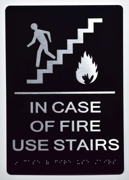 In Case of Fire Use Stairs -In Case of Fire Use Stairs SIGN-BLACK- BRAILLE (ALUMINUM SIGNS 9X6)- The Sensation Line
