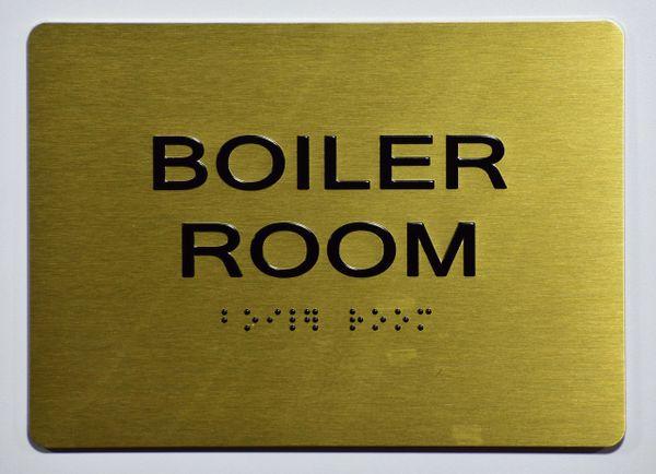 BOILER ROOM SIGN- GOLD- BRAILLE (ALUMINUM SIGNS 5X7)- The Sensation Line
