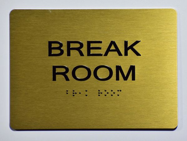 BREAK ROOM Sign- GOLD- BRAILLE (ALUMINUM SIGNS 5X7)- The Sensation Line