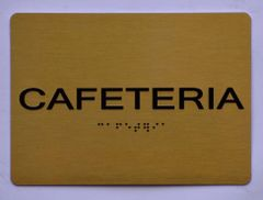 CAFETERIA Sign-GOLD- BRAILLE (ALUMINUM SIGNS 5X7)- The Sensation Line