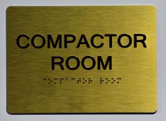 COMPACTOR ROOM SIGN- GOLD- BRAILLE (ALUMINUM SIGNS 5X7)- The Sensation Line