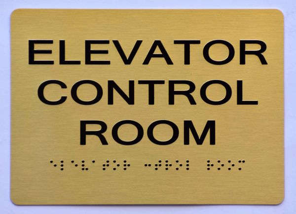 ELEVATOR CONTROL ROOM SIGN- GOLD- BRAILLE (ALUMINUM SIGNS 5X7)- The Sensation Line