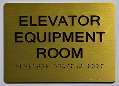 Elevator Equipment Room SIGN- GOLD- BRAILLE (ALUMINUM SIGNS 5X7)- The Sensation Line
