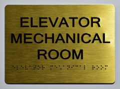 ELEVATOR MECHANICAL ROOM Sign- GOLD- BRAILLE (ALUMINUM SIGNS 5X7)- The Sensation Line