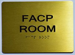 FACP Room SIGN- GOLD- BRAILLE (ALUMINUM SIGNS 5X7)- The Sensation Line