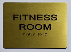 FITNESS ROOM Sign- GOLD- BRAILLE (ALUMINUM SIGNS 5X7)- The Sensation Line