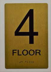 4th FLOOR SIGN- GOLD- BRAILLE (ALUMINUM SIGNS 9X6)- The Sensation Line