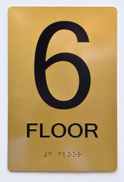 6th FLOOR SIGN- GOLD- BRAILLE (ALUMINUM SIGNS 9X6)- The Sensation Line