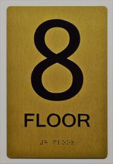 8th FLOOR SIGN- GOLD- BRAILLE (ALUMINUM SIGNS 9X6)- The Sensation Line