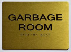 GARBAGE ROOM SIGN- GOLD- BRAILLE (ALUMINUM SIGNS 5X7)- The Sensation Line