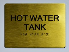 HOT WATER TANK SIGN- GOLD- BRAILLE (ALUMINUM SIGNS 5X7)- The Sensation Line