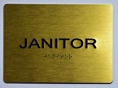 JANITOR Sign- GOLD- BRAILLE (ALUMINUM SIGNS 5X7)- The Sensation Line