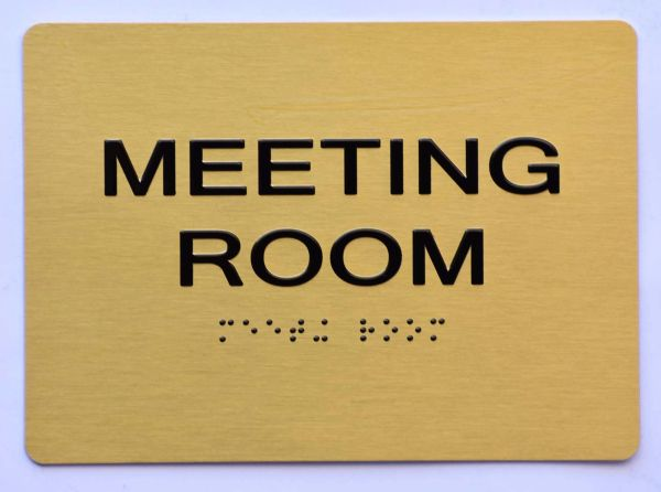 MEETING ROOM Sign- GOLD- BRAILLE (ALUMINUM SIGNS 5X7)- The Sensation Line