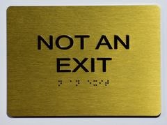 Not AN EXIT SIGN- GOLD- BRAILLE (ALUMINUM SIGNS 5X7)- The Sensation Line