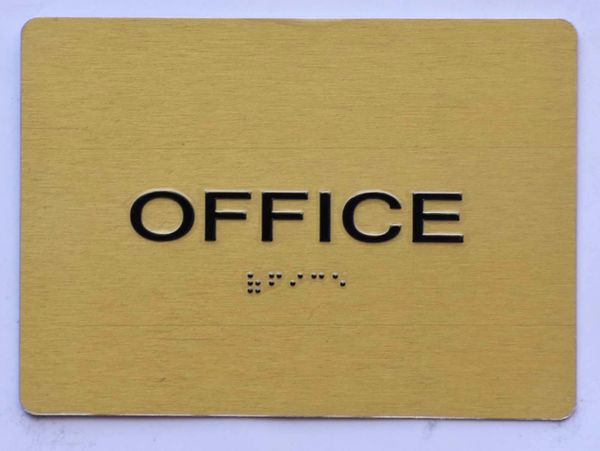 OFFICE Sign- GOLD- BRAILLE (ALUMINUM SIGNS 5X7)- The Sensation Line