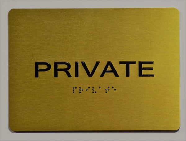 PRIVATE Sign- GOLD- BRAILLE (ALUMINUM SIGNS 5X7)- The Sensation Line