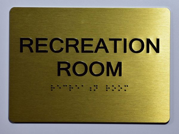 RECREATION ROOM SIGN- GOLD- BRAILLE (ALUMINUM SIGNS 5X7)- The Sensation Line