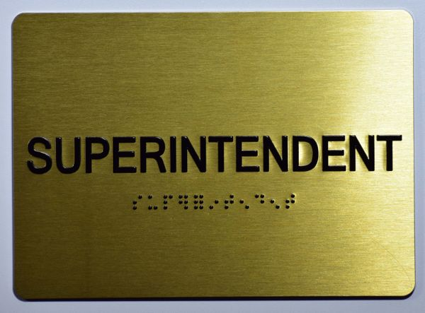 SUPERINTENDENT SIGN- GOLD- BRAILLE (ALUMINUM SIGNS 5X7)- The Sensation Line