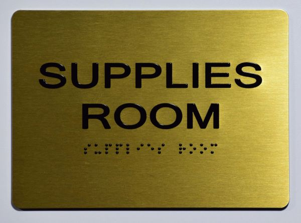 Supplies Room Sign - GOLD- BRAILLE (ALUMINUM SIGNS 5X7)- The Sensation Line