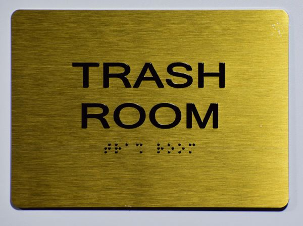 TRASH ROOM Sign- GOLD- BRAILLE (ALUMINUM SIGNS 5X7)- The Sensation Line