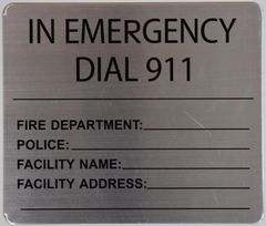 IN EMERGENCY DIAL 911 EMERGENCY PHONE NUMBERS SIGN - BRUSHED ALUMINUM (ALUMINUM SIGNS 8.5X10)