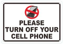 PLEASE TURN OFF YOUR CELL PHONE SIGN- WIDE (ALUMINUM SIGNS 7X10)