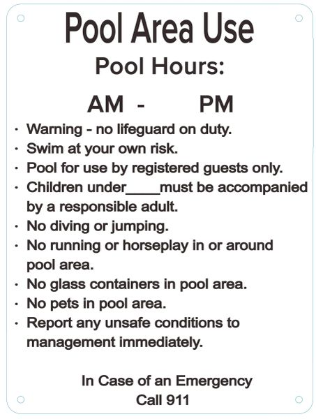 GUIDE REGARDING THE USE OF THE POOL AREA (ALUMINUM SIGNS 12 X 9)