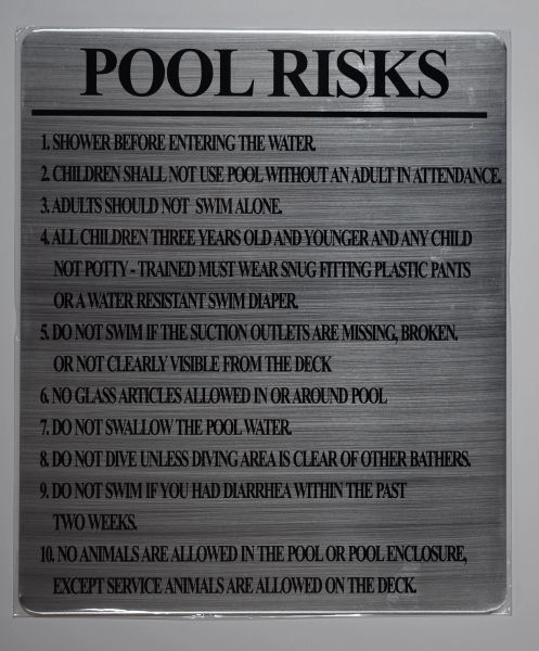 GUIDE REGARDING THE RISKS ASSOCIATED WITH THE USE OF THE POOL- BRUSHED ALUMINUM (ALUMINUM SIGNS 12 X 10)