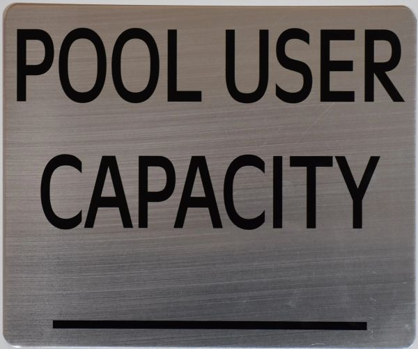 POOL USER CAPACITY SIGN – BRUSHED ALUMINUM (ALUMINUM SIGNS 10X12)