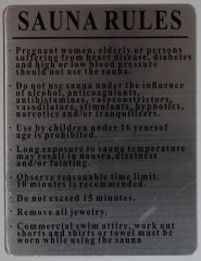 RULES FOR THE SAUNA- BRUSHED ALUMINUM (ALUMINUM SIGNS 11 X 8.5)