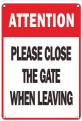 PLEASE CLOSE GATE WHEN LEAVING SIGN – WHITE ALUMINUM (ALUMINUM SIGNS 7X10)