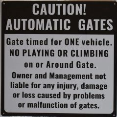 AUTOMATIC GATE SIGN (ALUMINUM SIGNS 18X18)