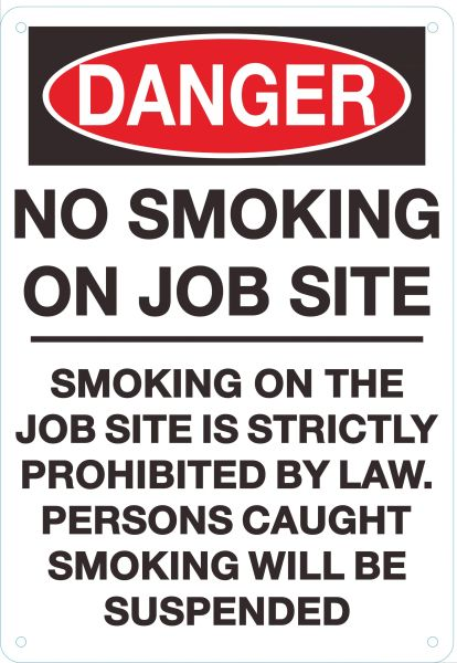 DANGER NO SMOKING ON JOB SITE SIGN (ALUMINUM SIGNS 12X9)