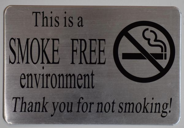 SMOKE FREE ENVIRONMENT THANK YOU FOR NOT SMOKING SIGN- BRUSHED ALUMINUM BACKGROUND (ALUMINUM SIGNS 6X9)