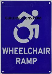 WHEELCHAIR RAMP SIGN- BLUE BACKGROUND (ALUMINUM SIGNS 10X7)- The Pour Tous Blue LINE