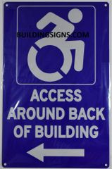 ACCESS AROUND BACK OF BUILDING SIGN- BLUE BACKGROUND (ALUMINUM SIGNS 14X9)- The Pour Tous Blue LINE
