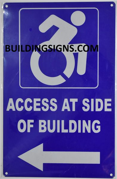 ACCESS AT LEFT SIDE OF BUILDING SIGN- BLUE BACKGROUND (ALUMINUM SIGNS 14X9)- The Pour Tous Blue LINE
