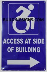 ACCESS AT RIGHT SIDE OF BUILDING SIGN- BLUE BACKGROUND (ALUMINUM SIGNS 14X9)- The Pour Tous Blue LINE