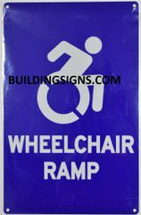 WHEELCHAIR RAMP SIGN- BLUE BACKGROUND (ALUMINUM SIGNS 14X9)- The Pour Tous Blue LINE