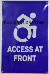 ACCESS AT FRONT SIGN- BLUE BACKGROUND (ALUMINUM SIGNS 14X9)- The Pour Tous Blue LINE