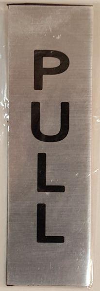 PULL /PULL SIGN- BRUSHED ALUMINUM (5x1.5)