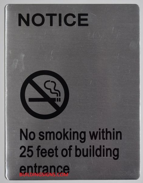 NO SMOKING WITHIN 25 FEET OF BUILDING ENTRANCE SIGN – BRUSHED ALUMINUM (ALUMINUM SIGNS 11X8.5)