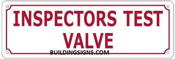 INSPECTORS TEST VALVE SIGN (ALUMINUM SIGNS 4X12)