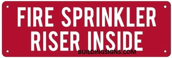 FIRE SPRINKLER RISER INSIDE SIGN (ALUMINUM SIGNS 4X12)
