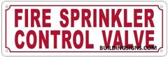 FIRE SPRINKLER CONTROL VALVE SIGN (ALUMINUM SIGNS 4X12)