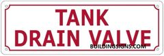 TANK DRAIN VALVE SIGN (ALUMINUM SIGNS 4X12)