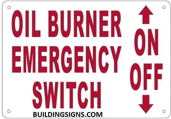 OIL BURNER EMERGENCY SWITCH SIGN (ALUMINUM SIGNS 7X10)