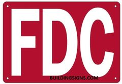 FDC SIGN (ALUMINUM SIGNS 7X10)