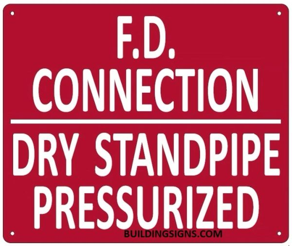 FD CONNECTION DRY STANDPIPE PRESSURIZED SIGN (ALUMINUM SIGNS 10X12)