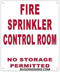 FIRE SPRINKLER CONTROL ROOM NO STORAGE PERMITTED SIGN (ALUMINUM SIGNS 12X10)